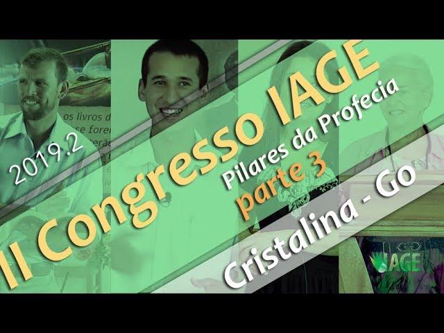 196 - II CONGRESSO IAGE - PILARES DA PROFECIA (PARTE 3) - SILVERINO