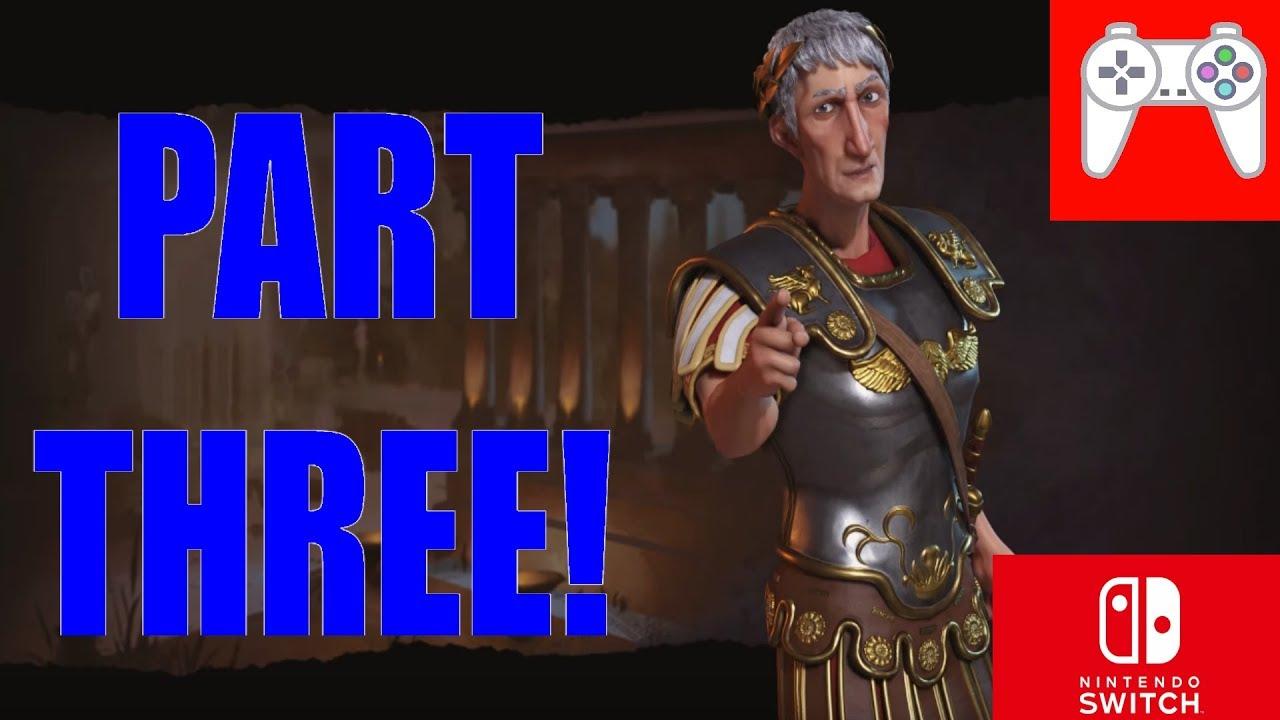 Civilization VI Switch Rome Playthrough #3 (Should we build Petra?!)