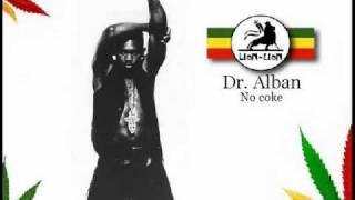 Dr Alban No Coke Kom Remix Lyrics
