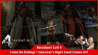 COME ON ASHLEY! | Salazaar's Right Hand Comes Off? - Resident Evil 4 [#08] [LiveStream]