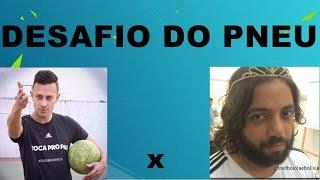 FRED BOIOLA X PAULINHO - DESAFIO DO PNEU - DESIMPEDIDOS -