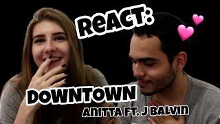 REAGINDO AO CLIPE Anitta & J Balvin - Downtown