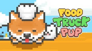 Food Truck Pup: Cooking Chef Gameplay | Android Simulation Game