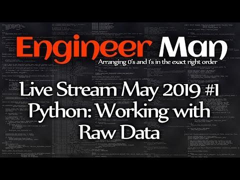 Python: Working With Raw Data - Engineer Man Live