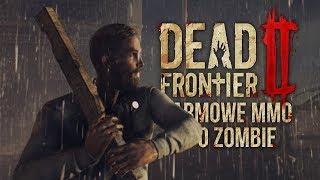 DARMOWA GRA MMO O ZOMBIE - Dead Frontier 2 (Gameplay PL)
