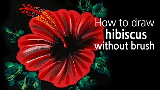 (136) How to draw hibiscus flower without brush _ Fluid acrylic _ Designer Gemma77
