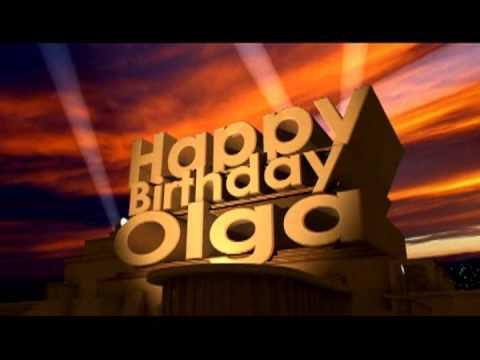 happy birthday olga   youtube