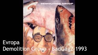 Demolition Group - BadGag2 - 1993 - Evropa