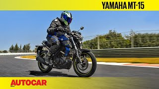 Yamaha MT-15 | First Ride Review | Autocar India