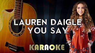 You Say - Lauren Daigle | Acoustic Guitar Karaoke Version Instrumental Lyrics Cover