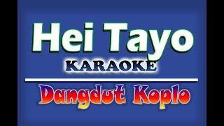 Download lagu Hey Tayo Koplo Karaoke MP3