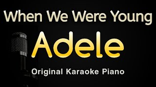When We Were Young - Adele (Karaoke Songs With Lyrics - Original Key Piano)