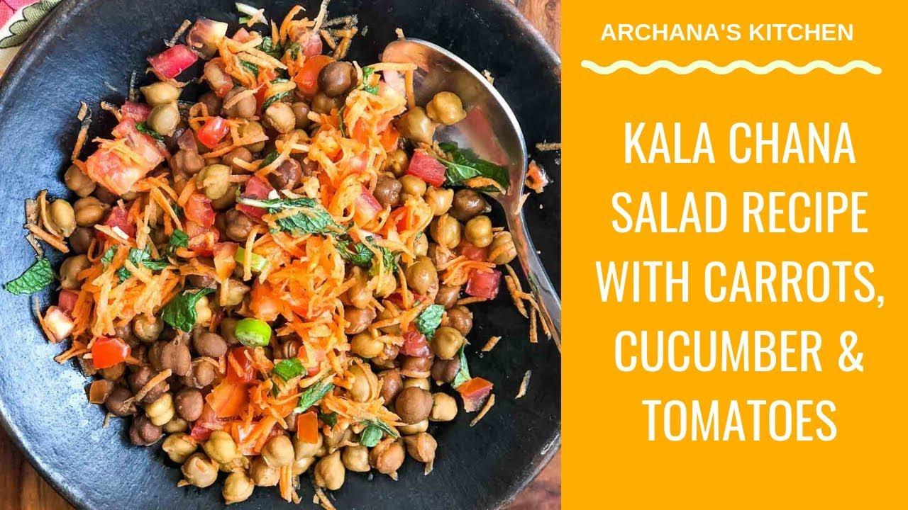 Kala Chana Salad Recipe High Protein Chana Salad Healthy Recipes By Archana S Kitchen Youtube