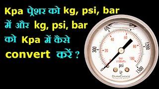 convert kpa pressure to kg, psi, bar.