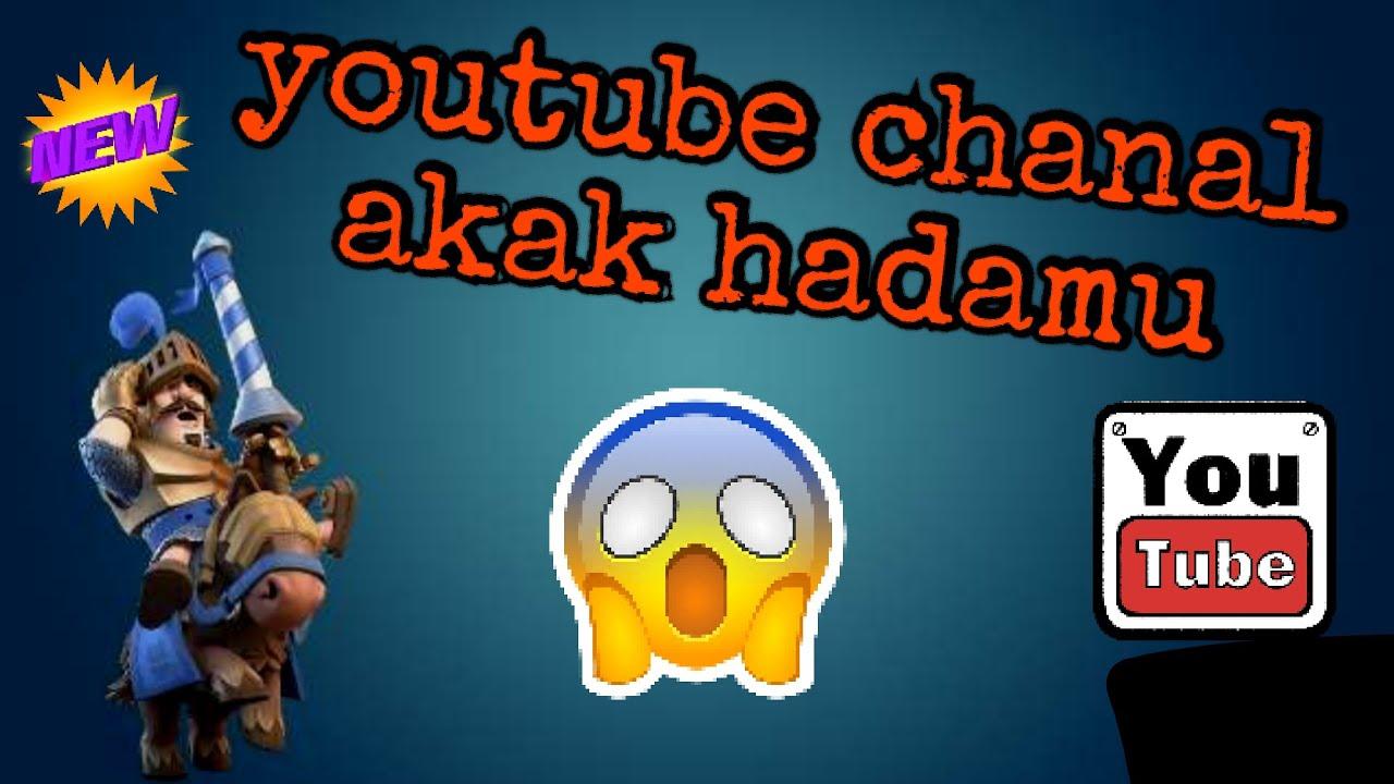 Youtube chanal aka hadamu