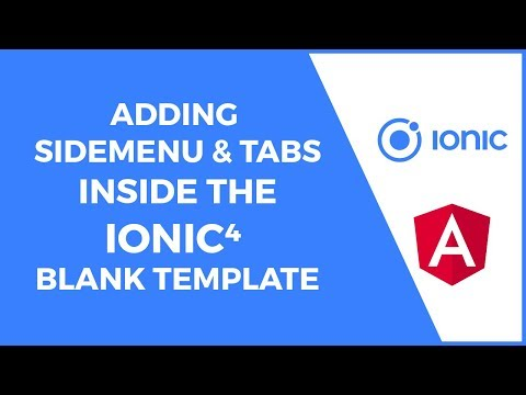 Adding Sidemenu and Tabs Inside the Ionic 4 Blank Template