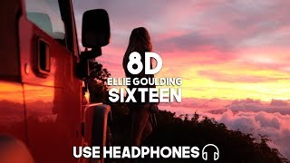Ellie Goulding - Sixteen (8D Audio)