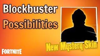 Possibilités d'identité de peau de blockbuster - Fortnite New Mystery Skin Theory