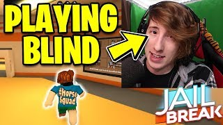 Playing Roblox JAILBREAK While BLIND! *DILATED & CAN