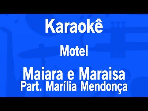 Karaokê Motel (Descaso) - Maiara e Maraisa Part. Marília Mendonça