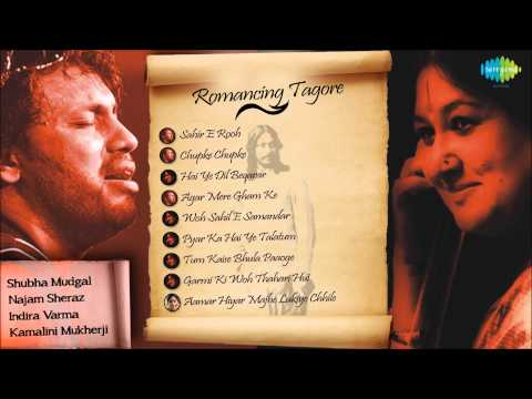 Romancing Tagore | Original Urdu Nazm of Poems by Rabindranath Tagore | Jukebox Nazm Collection