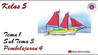 Video Pembelajaran Daring Kelas 5 Tema 1 Subtema 3 Pembelajaran 4  I  Klub Matematika