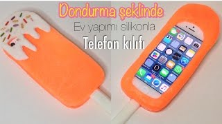 DIY DONDURMA ŞEKLİNDE EV YAPIMI SİLİKONLA TELEFON KILIFI - HOW TO MAKE POPSICLE PHONE CASE