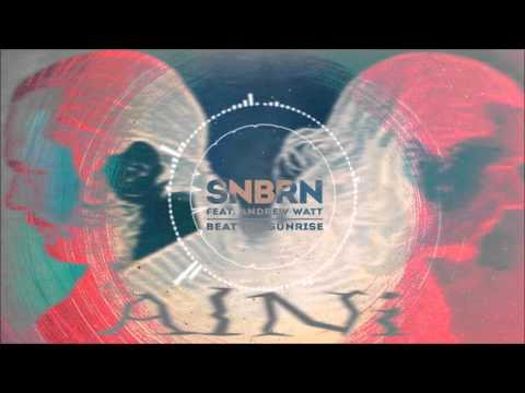 Snbrn feat. Andrew WattBeat the sunrise - (AlNi remix)
