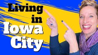 Living in Iowa City   Moving to Iowa City   Iowa City Area Video Relocation Guide