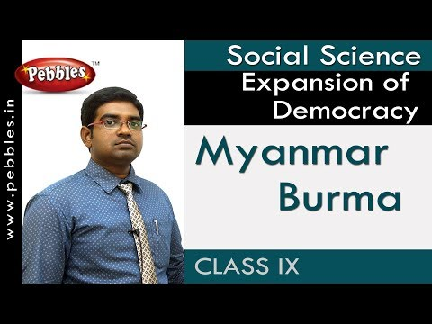 Myanmar Burma : Expansion of Democracy | Social | AP&TS Syllabus | Class 9