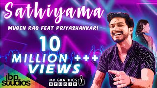 Sathiyama - Mugen Rao feat. Priyashankari ( Official Art Based Music Video )