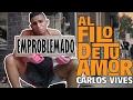 Carlos Vives - Al Filo de Tu Amor (Official Video) | PARODIA, PARODY | Emproblemado