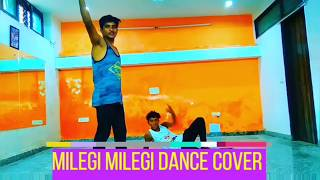 Milegi milegi dance cover Choreography by Suranjeet yadav by vishal  #DanceinfeetStudiosuranjeet