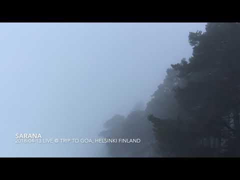 SARANA 2018-03-14 Live @ Trip to Goa, Helsinki Finland