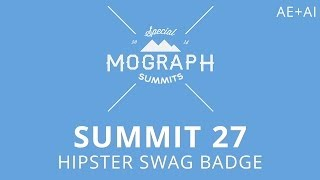 Summit 27 - Hipster Swag Badge - After Effects