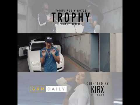 Young adz - trophy ft Not3s