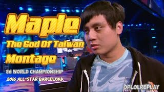 "Maple, ""The God Of Taiwan"" Montage - LoL S6 World & 2016 All-Star"