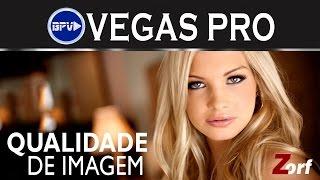 Como Melhorar a imagem do seu vídeo - Vegas Pro