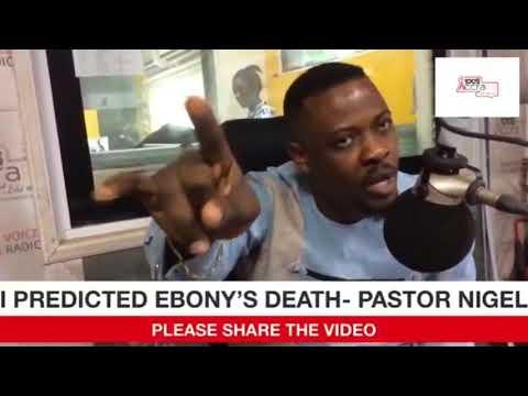 Ebony's auntie caused her death-prophet Nigel