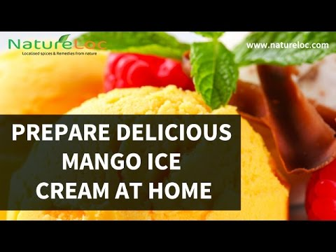 how to prepare delicious mango ice cream at home youtube
