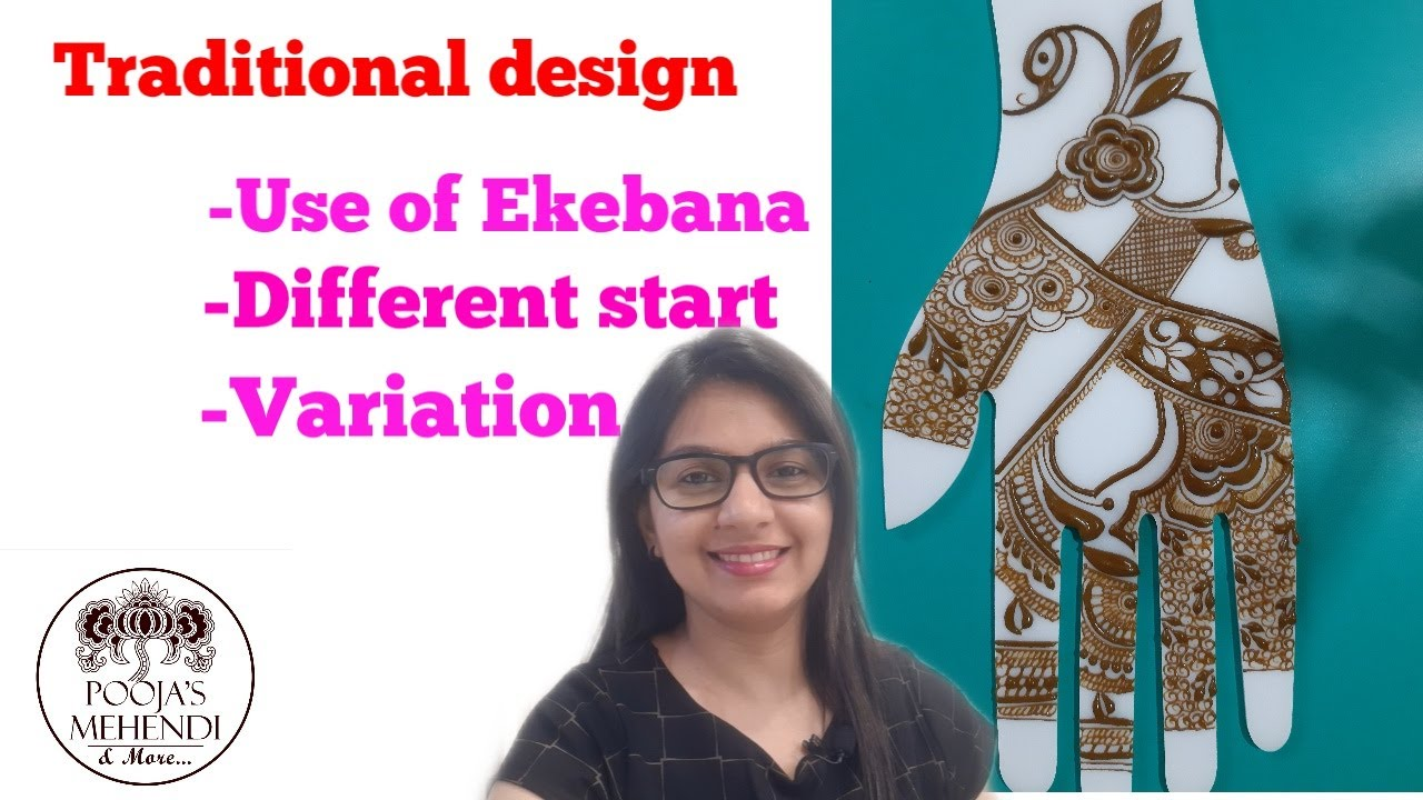 Traditional Design with Ekebana |Heena tutorials | Pooja's Mehendi & More