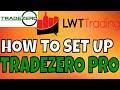 How To Set Up Tradezero PRO