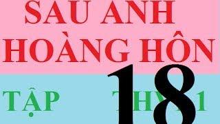 Phim Viet Nam | HD SAU ÁNH HOÀNG HÔN TẬP 18 FULL THVL1 SAU ANH HOANG HON TAP 18 FULL | HD SAU ANH HOANG HON TAP 18 FULL THVL1 SAU ANH HOANG HON TAP 18 FULL