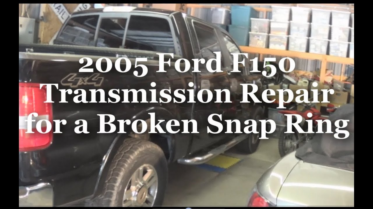 2005 Ford F150 Transmission Repair for Broken Snap Ring  YouTube