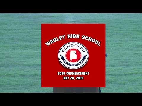 WADLEY HIGH SCHOOL 2020 GRADUATION REVISED FINAL
