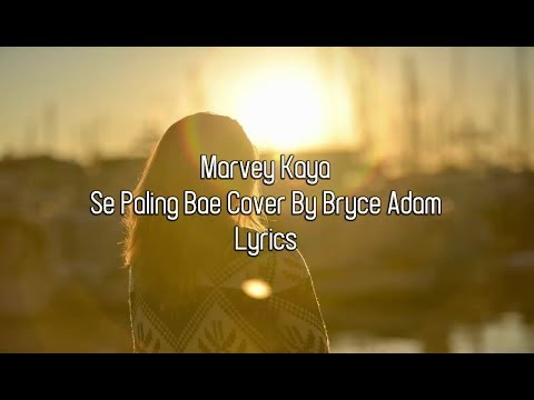 Marvey Kaya - Seng Paleng Bae Lyrics