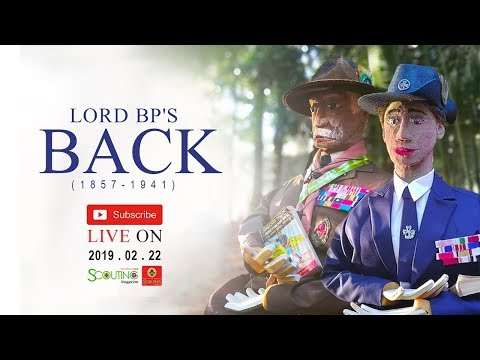 Lord Baden Powell's Back - 22 February 2019