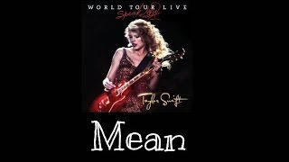 Taylor swift - mean speak now world tour live
