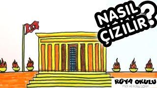 Anıtkabir Nasıl Çizilir? - Atatürk'ü Anma Günü 10 Kasım - 💖- RÜYA OKULU