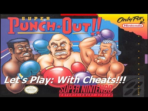 Let's Play: Super Punch-Out!!! (With Cheats)